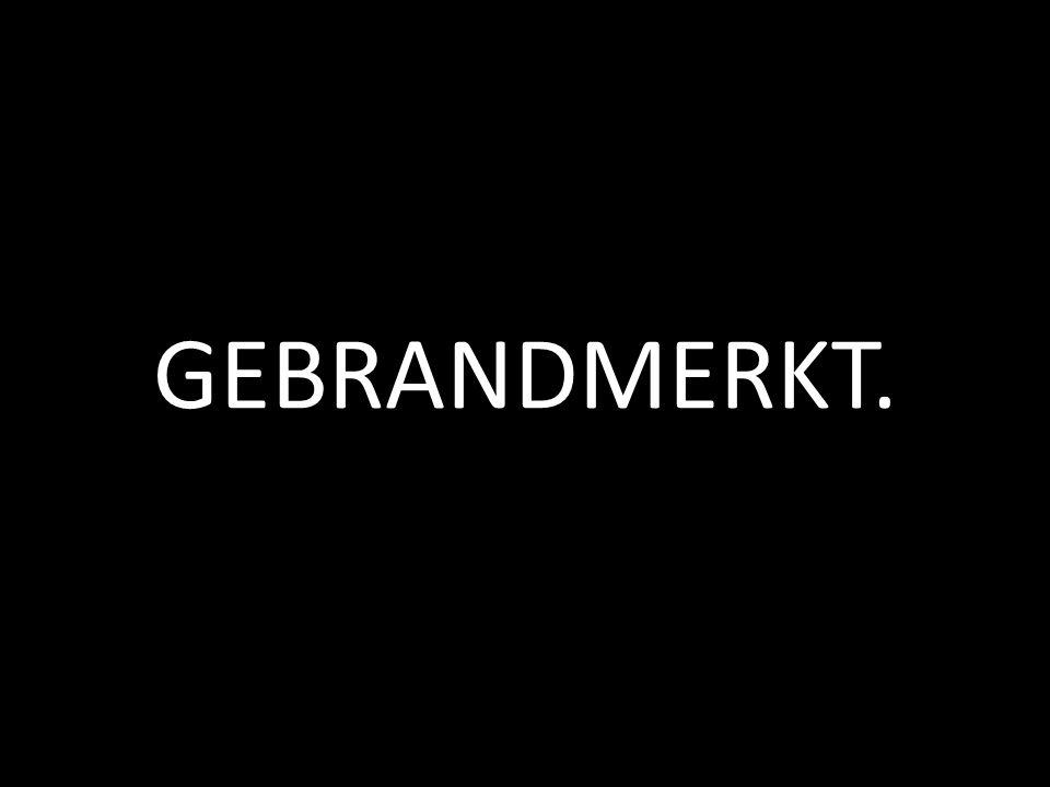 GEBRANDMERKT.