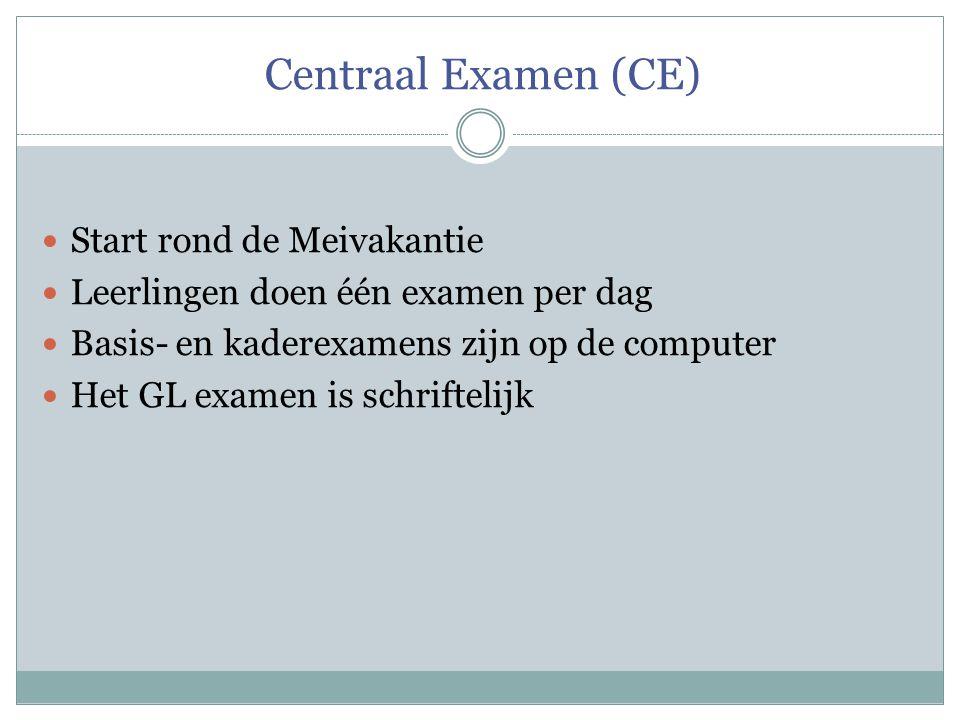 Centraal Examen (CE) Start rond de Meivakantie