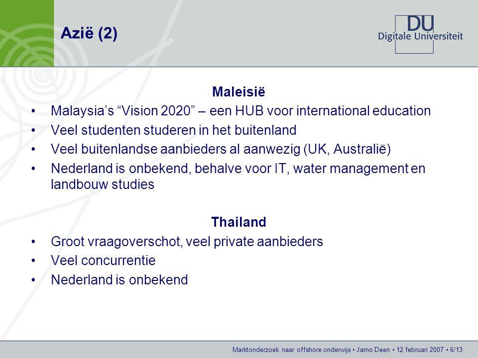 Azië (2) Maleisië. Malaysia's Vision 2020 – een HUB voor international education. Veel studenten studeren in het buitenland.