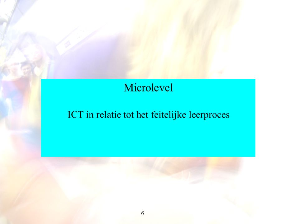 ICT in relatie tot het feitelijke leerproces