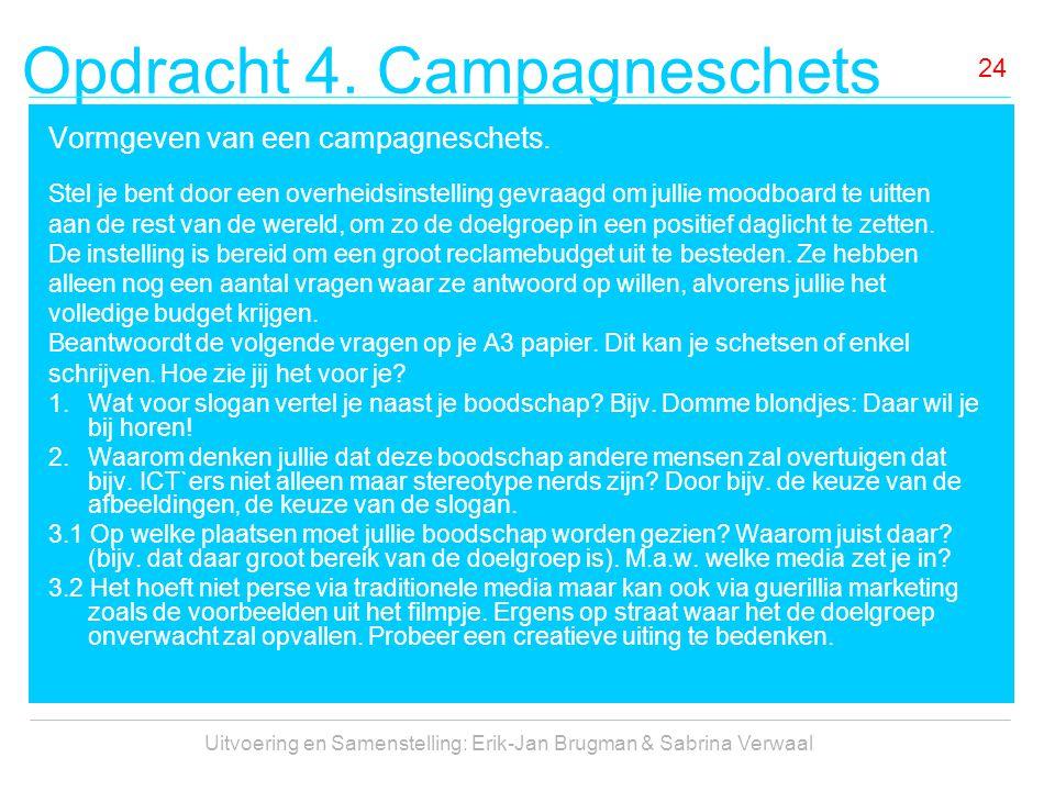 Opdracht 4. Campagneschets