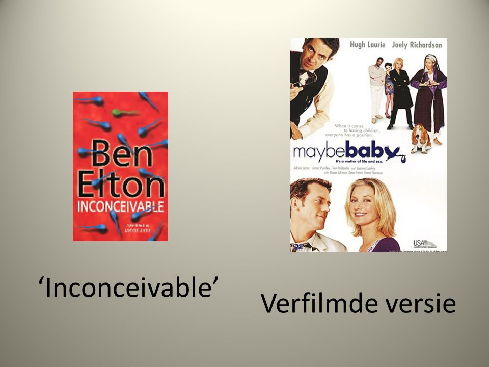 'Inconceivable' Verfilmde versie