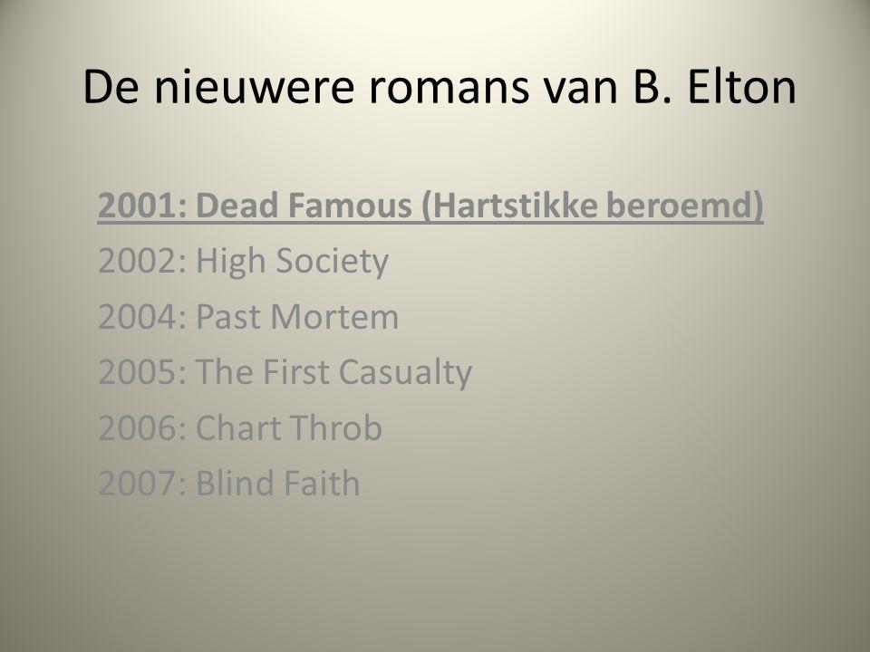 De nieuwere romans van B. Elton