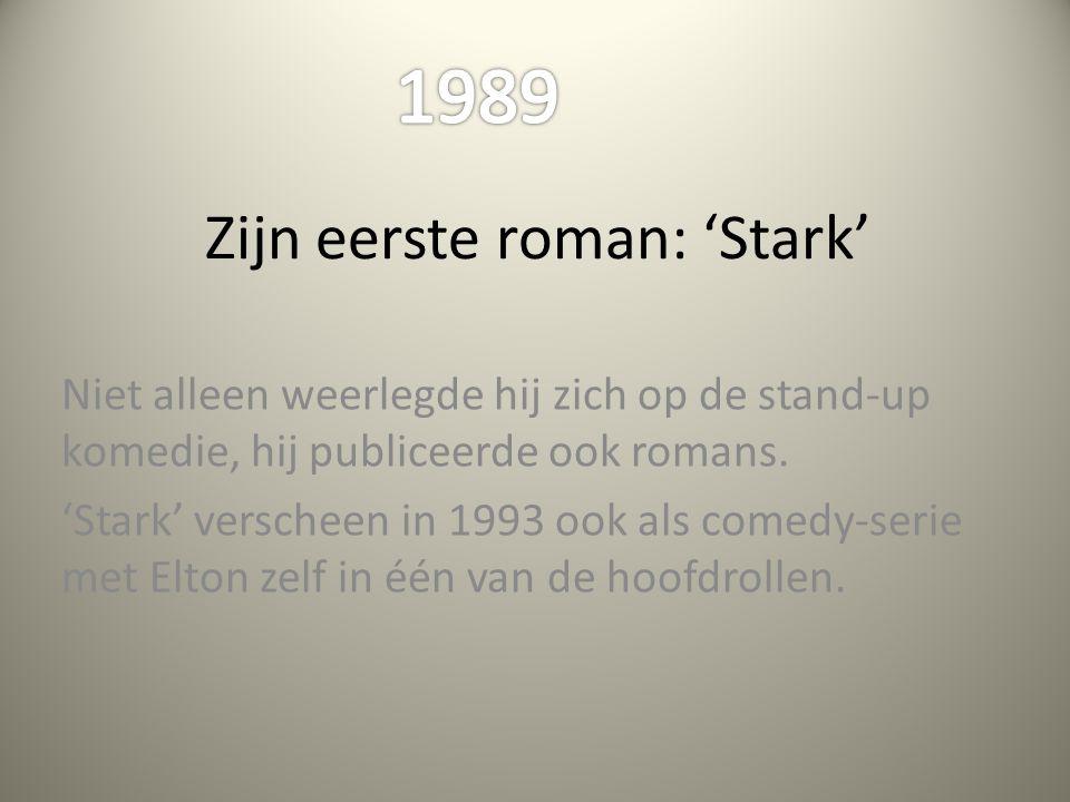Zijn eerste roman: 'Stark'