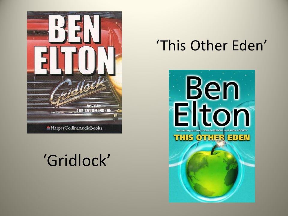 'This Other Eden' 'Gridlock'