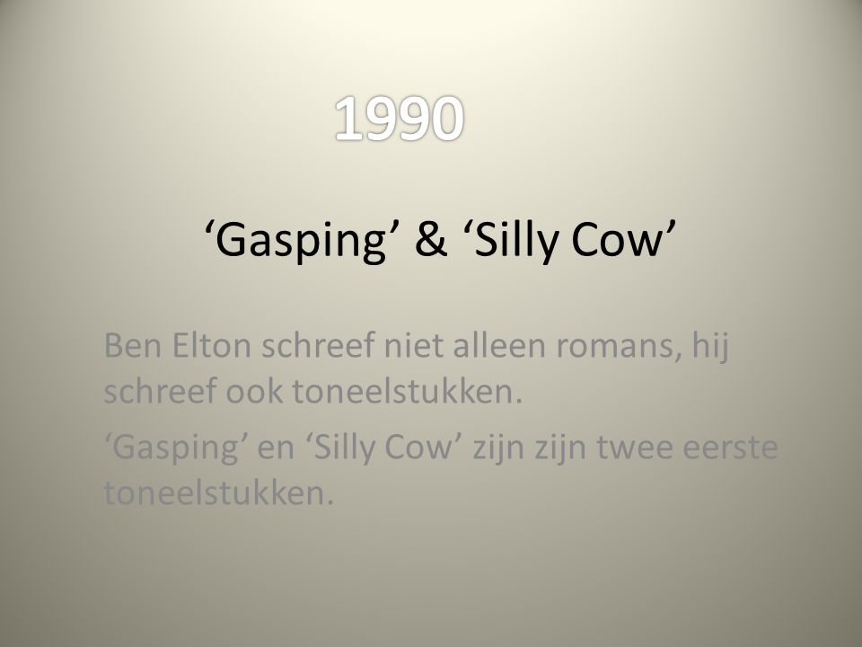 'Gasping' & 'Silly Cow'