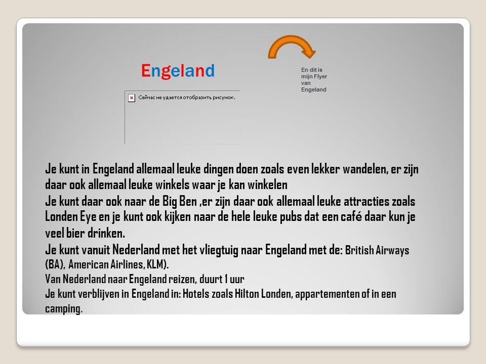 Engeland En dit is mijn Flyer van Engeland.