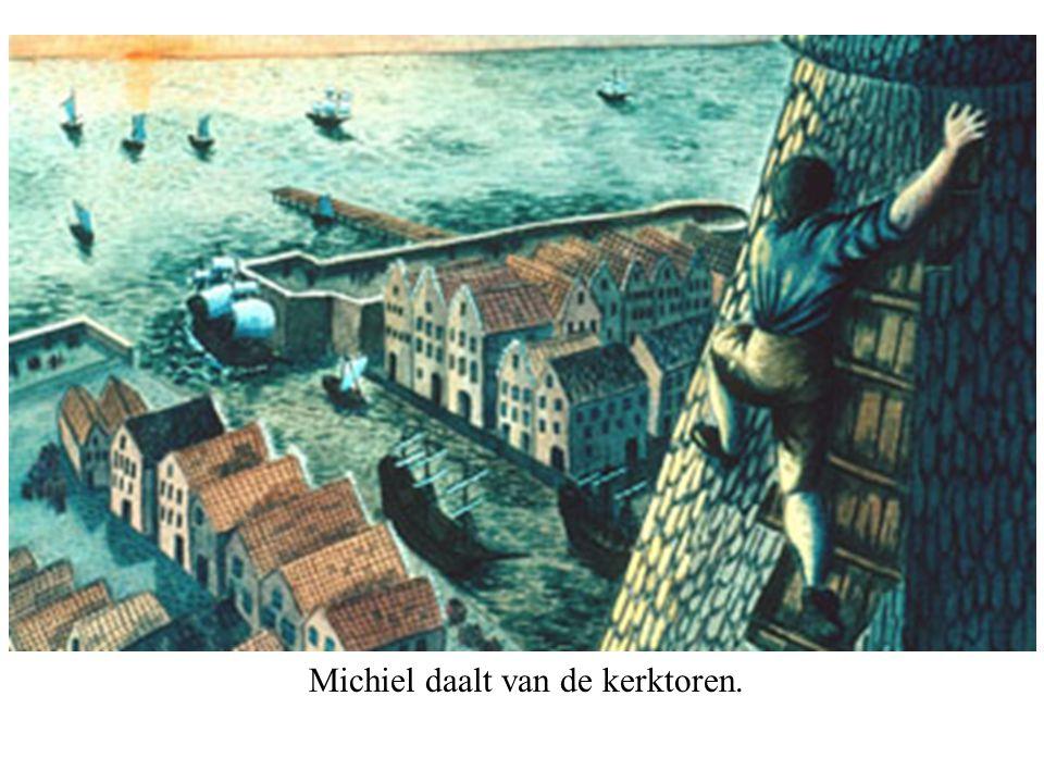 Michiel daalt van de kerktoren.