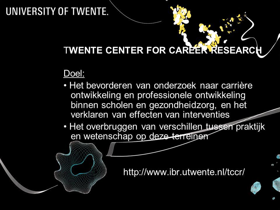 TWENTE CENTER FOR CAREER RESEARCH