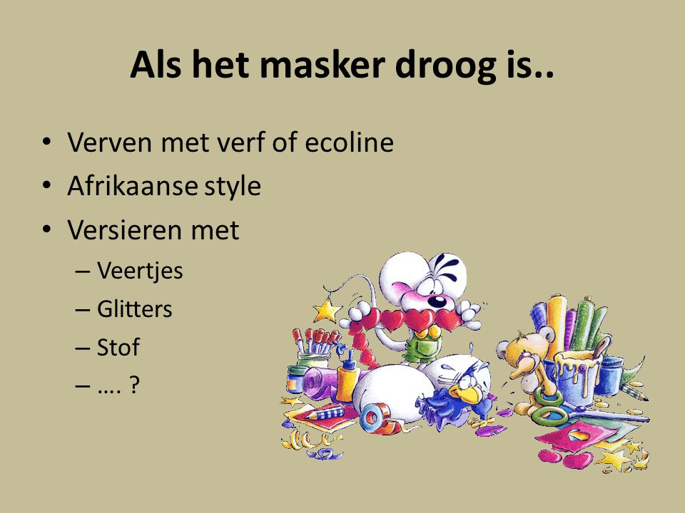 Afrikaanse maskers maken - ppt download