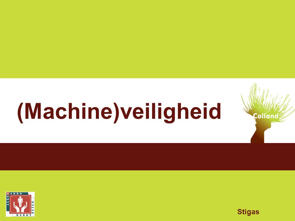 (Machine)veiligheid Stigas