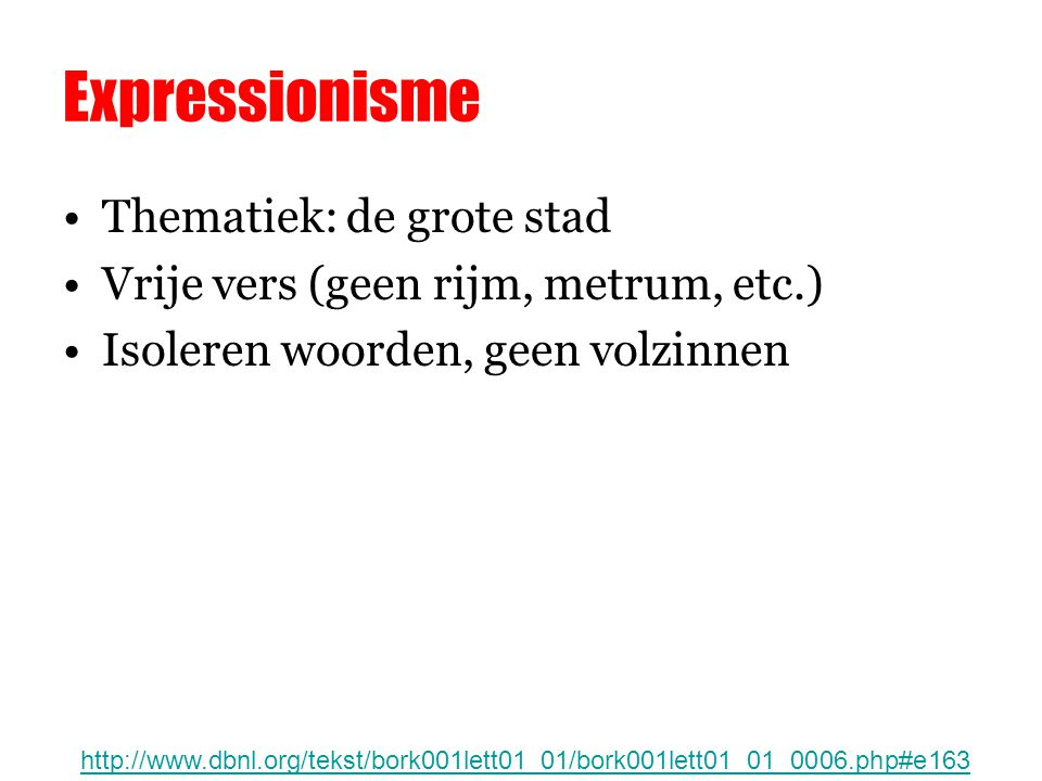 Expressionisme Thematiek: de grote stad