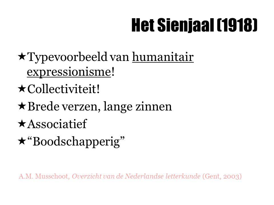 Het Sienjaal (1918) Typevoorbeeld van humanitair expressionisme!