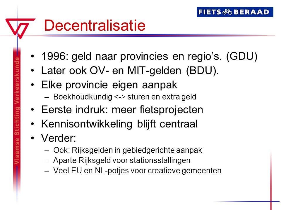 Decentralisatie 1996: geld naar provincies en regio's. (GDU)
