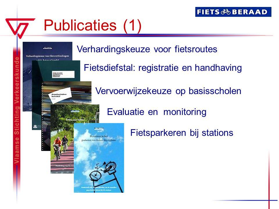 Publicaties (1) Verhardingskeuze voor fietsroutes
