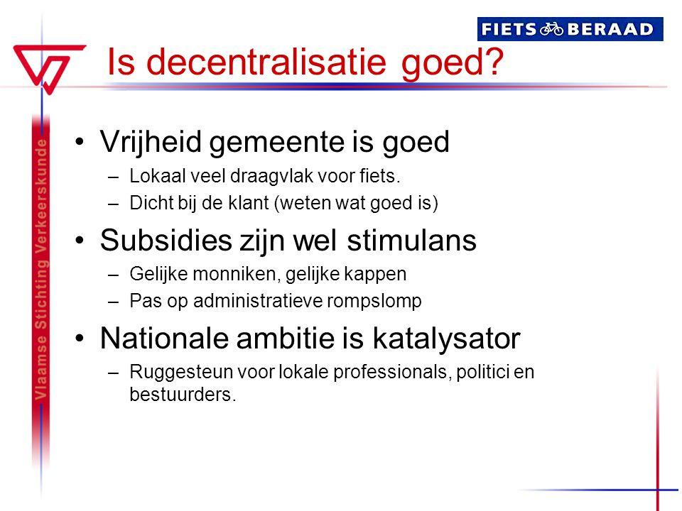 Is decentralisatie goed