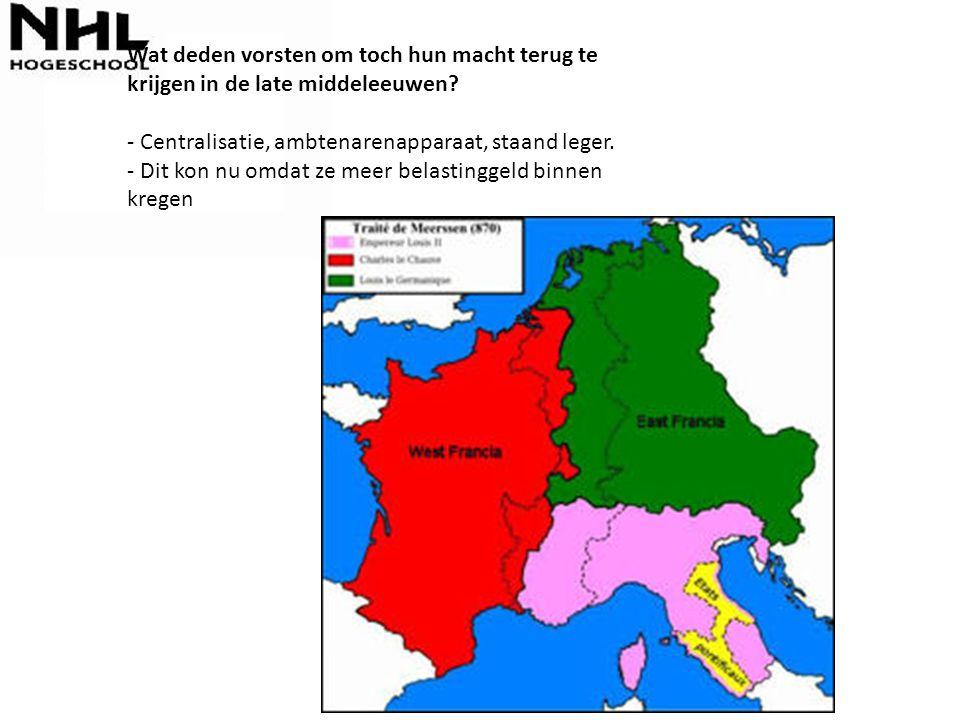 Wat deden vorsten om toch hun macht terug te krijgen in de late middeleeuwen