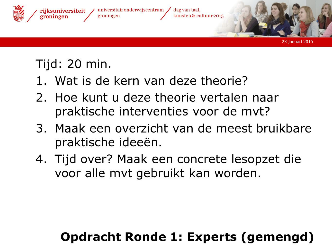 Opdracht Ronde 1: Experts (gemengd)