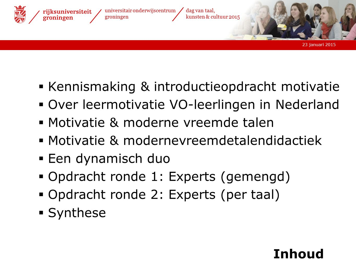 Kennismaking & introductieopdracht motivatie