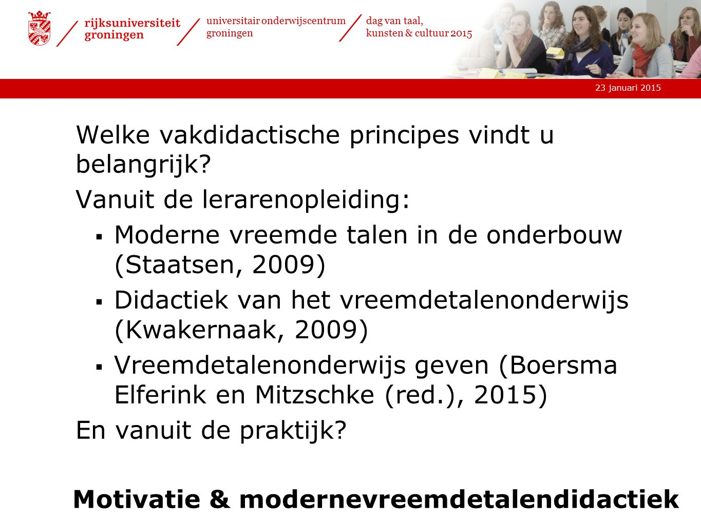 Motivatie & modernevreemdetalendidactiek