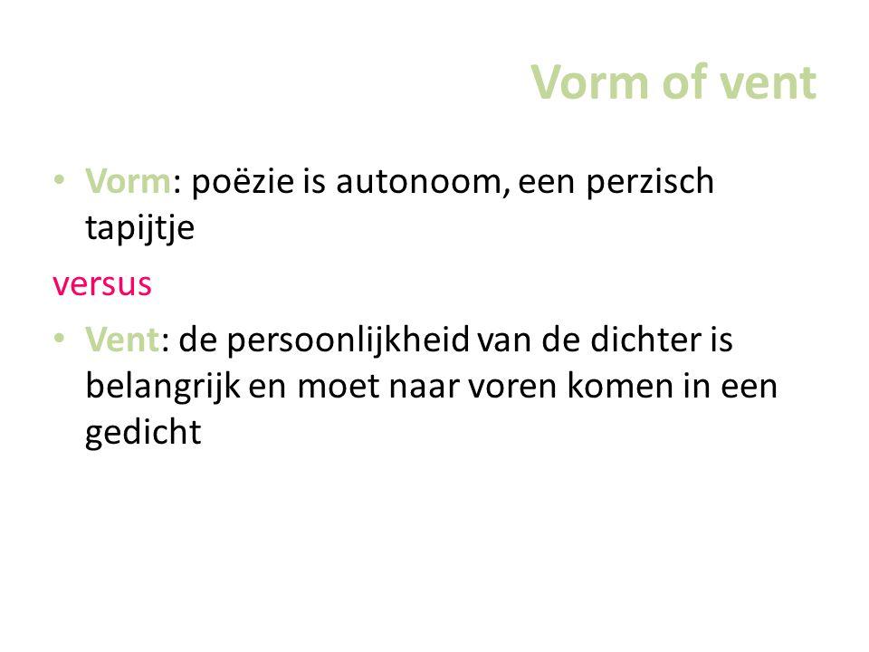 Vorm of vent Vorm: poëzie is autonoom, een perzisch tapijtje versus