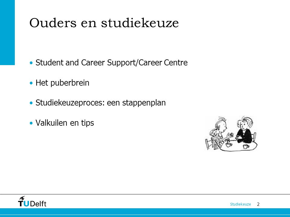 Ouders en studiekeuze Student and Career Support/Career Centre