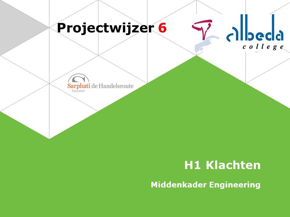 Projectwijzer 6 H1 Klachten Middenkader Engineering