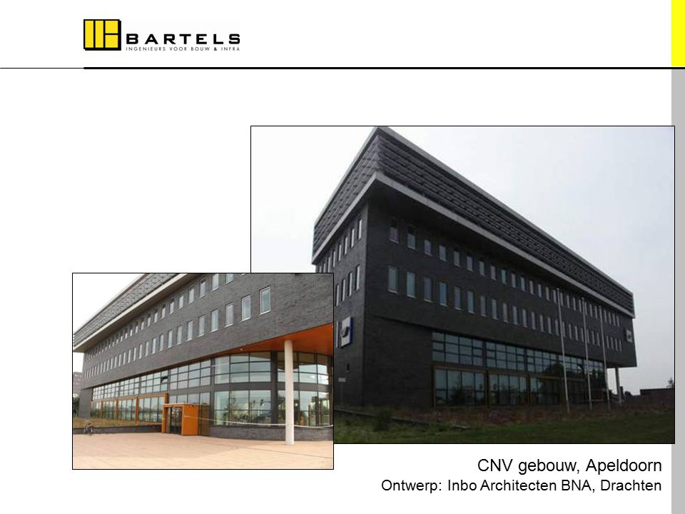 Referentieprojecten CNV gebouw, Apeldoorn