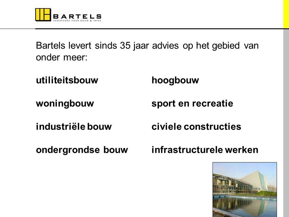 Bartels levert sinds 35 jaar advies op het gebied van onder meer: