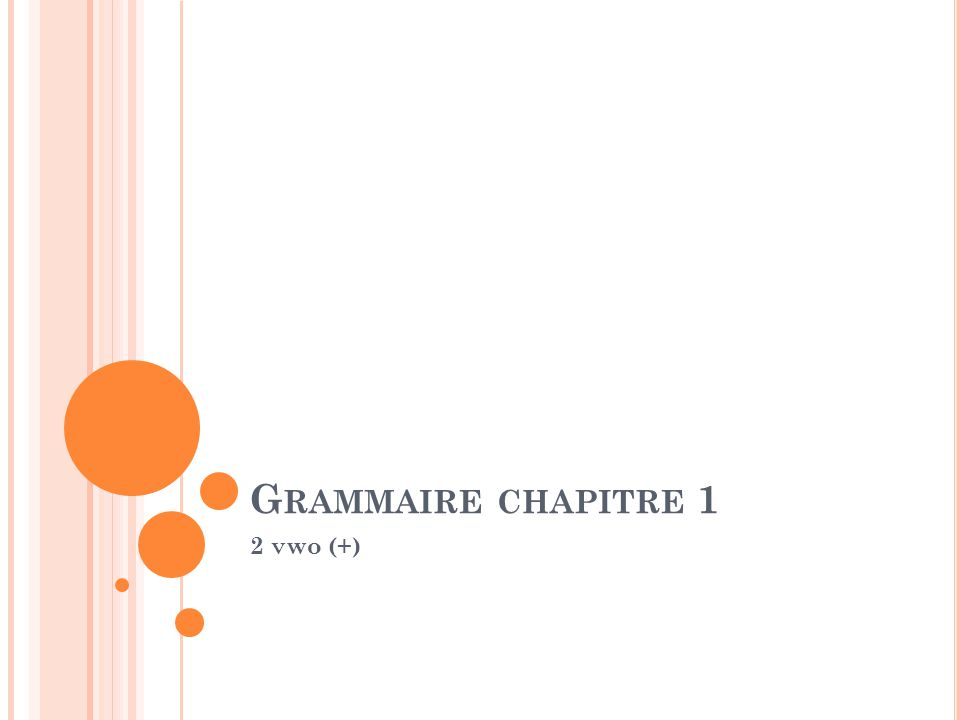 Grammaire chapitre 1 2 vwo (+)