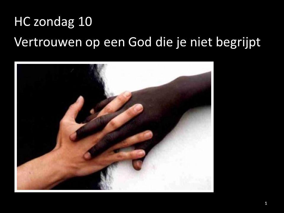 HC zondag 10 Vertrouwen op een God die je niet begrijpt
