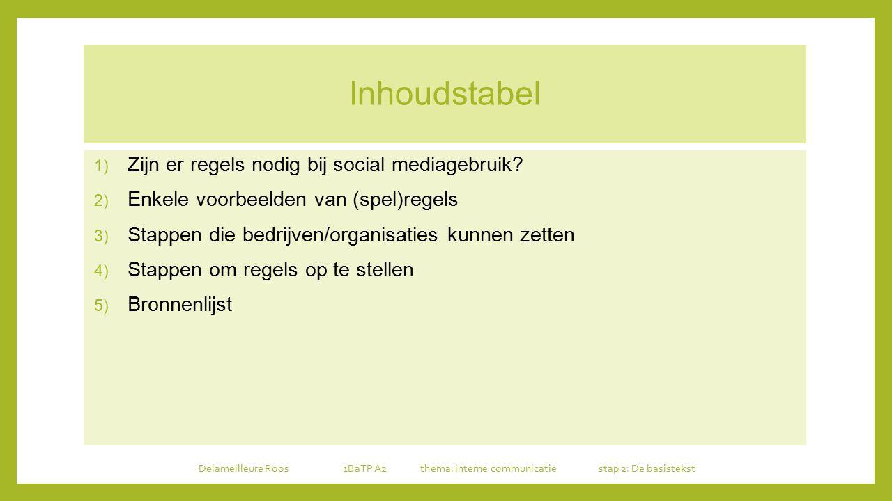 Inhoudstabel Zijn er regels nodig bij social mediagebruik
