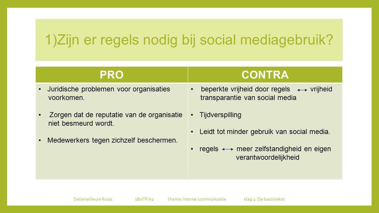 1)Zijn er regels nodig bij social mediagebruik