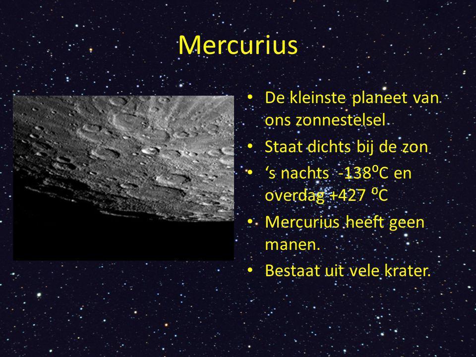 Mercurius De kleinste planeet van ons zonnestelsel