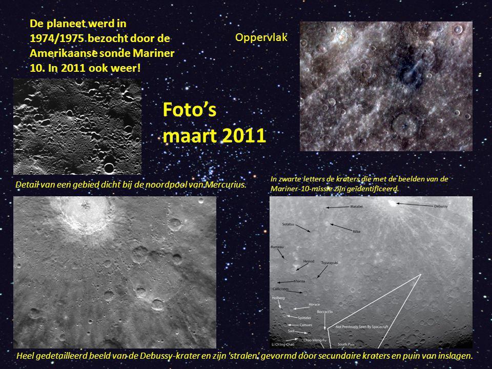 De planeet werd in 1974/1975 bezocht door de Amerikaanse sonde Mariner 10. In 2011 ook weer!
