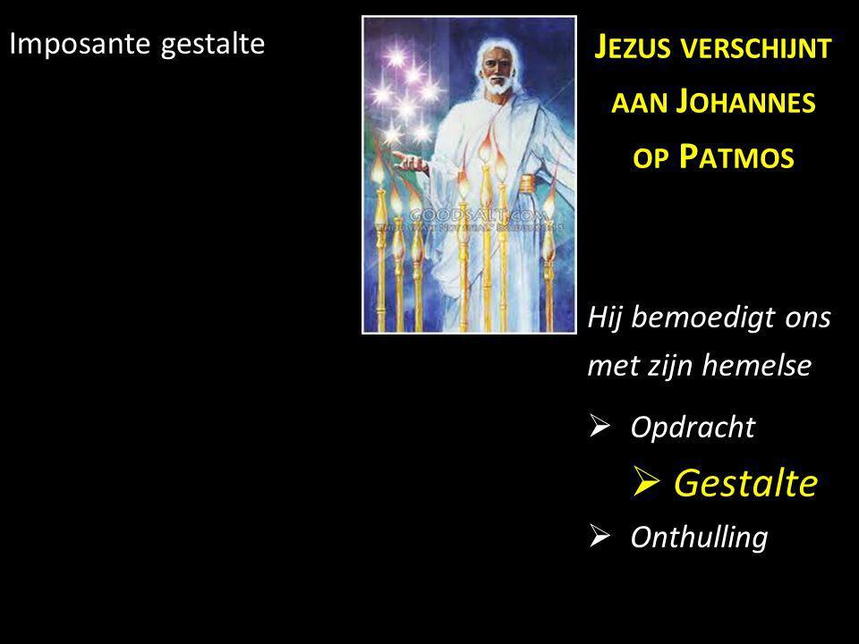 Gestalte Jezus verschijnt aan Johannes op Patmos Imposante gestalte