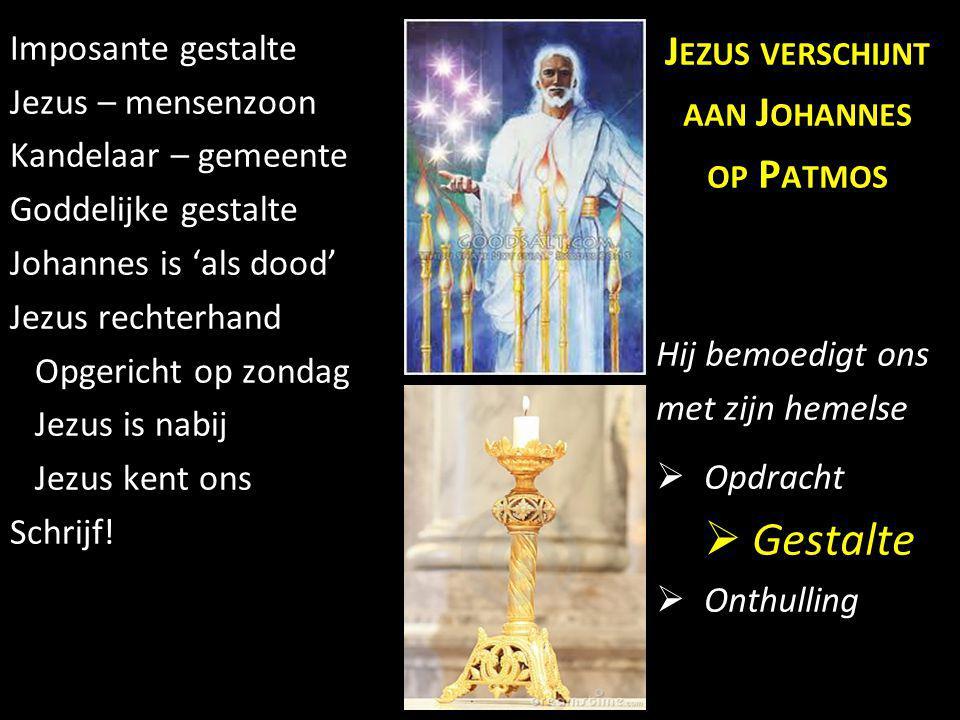 Gestalte Jezus verschijnt aan Johannes op Patmos