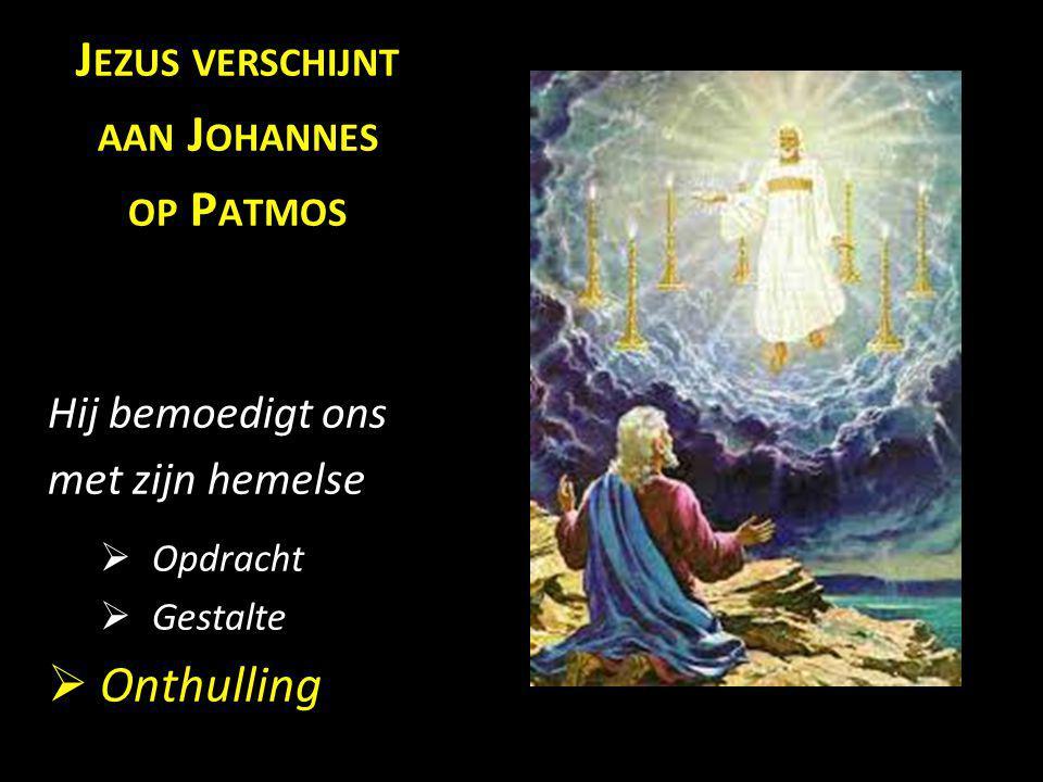 Jezus verschijnt aan Johannes op Patmos