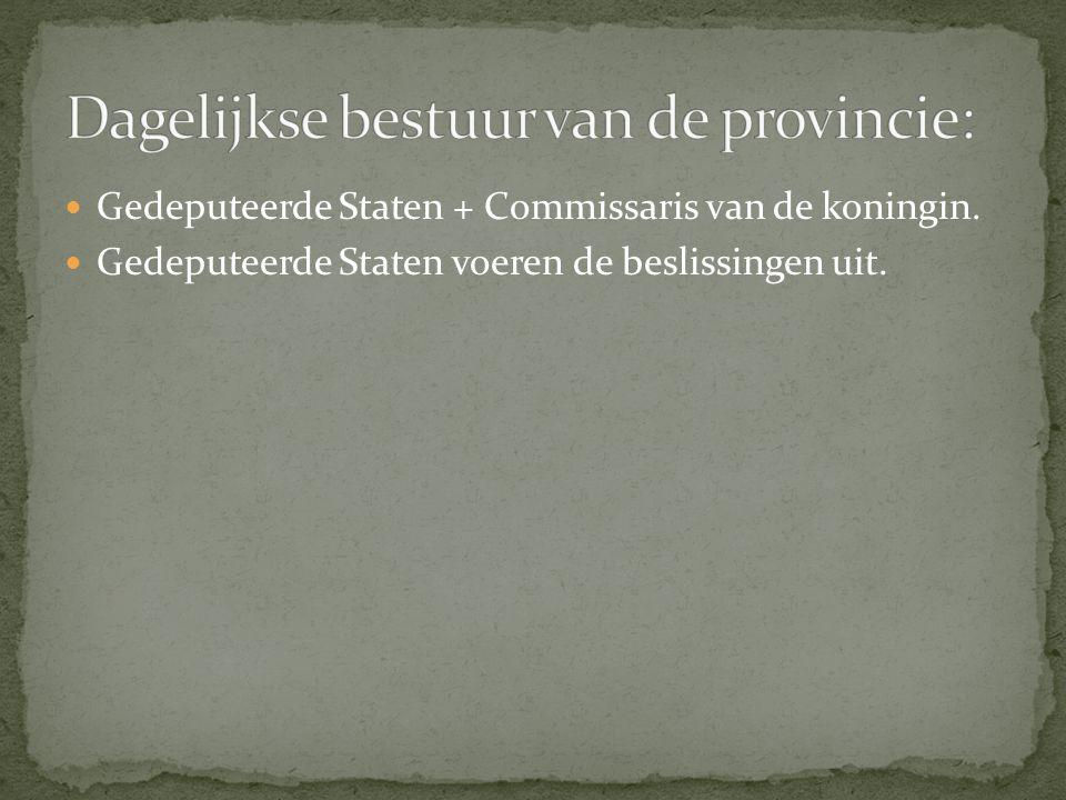 Dagelijkse bestuur van de provincie: