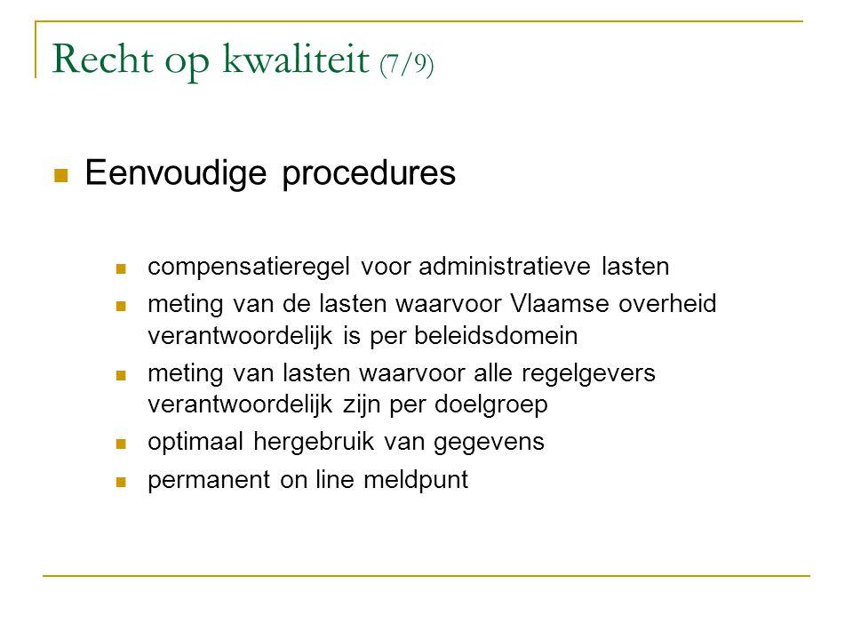 Recht op kwaliteit (7/9) Eenvoudige procedures