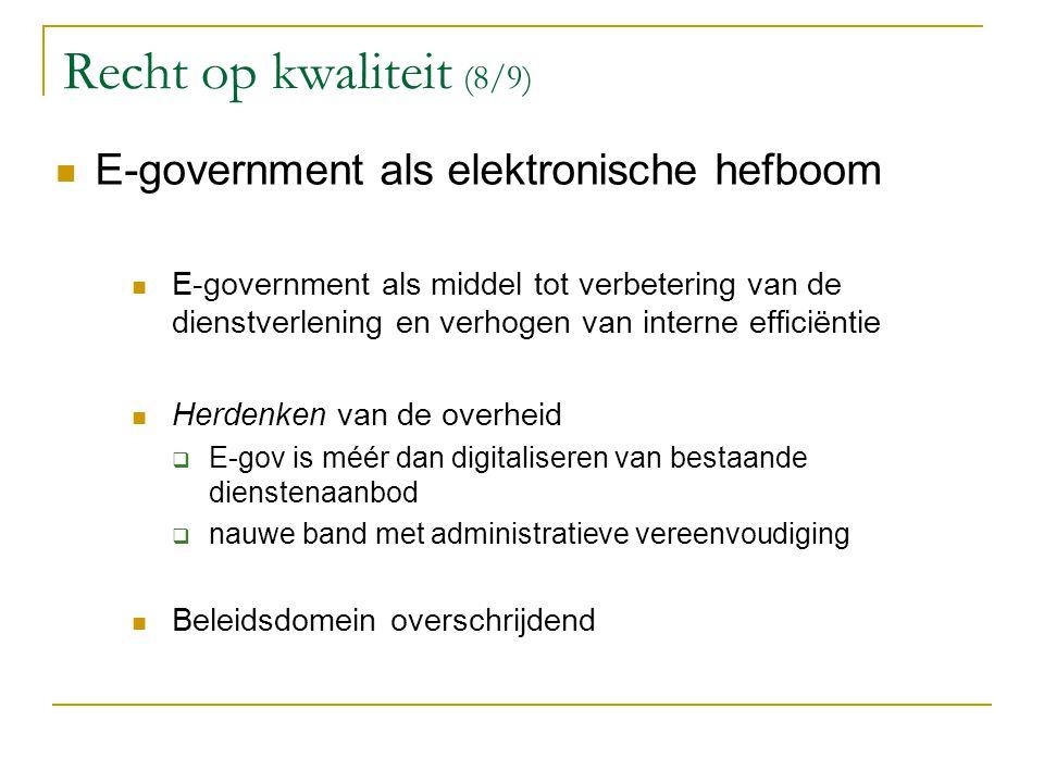 Recht op kwaliteit (8/9) E-government als elektronische hefboom