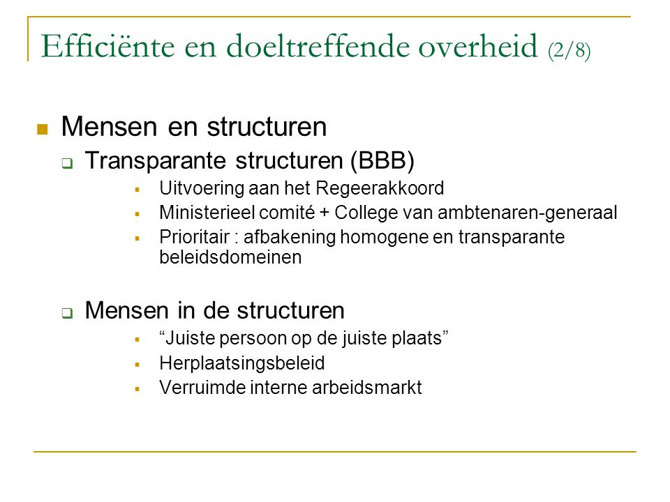 Efficiënte en doeltreffende overheid (2/8)