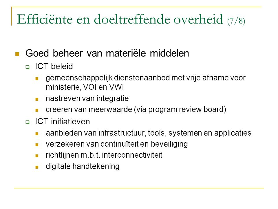 Efficiënte en doeltreffende overheid (7/8)