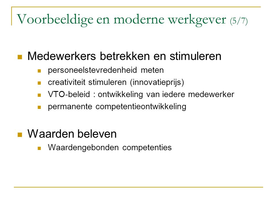 Voorbeeldige en moderne werkgever (5/7)