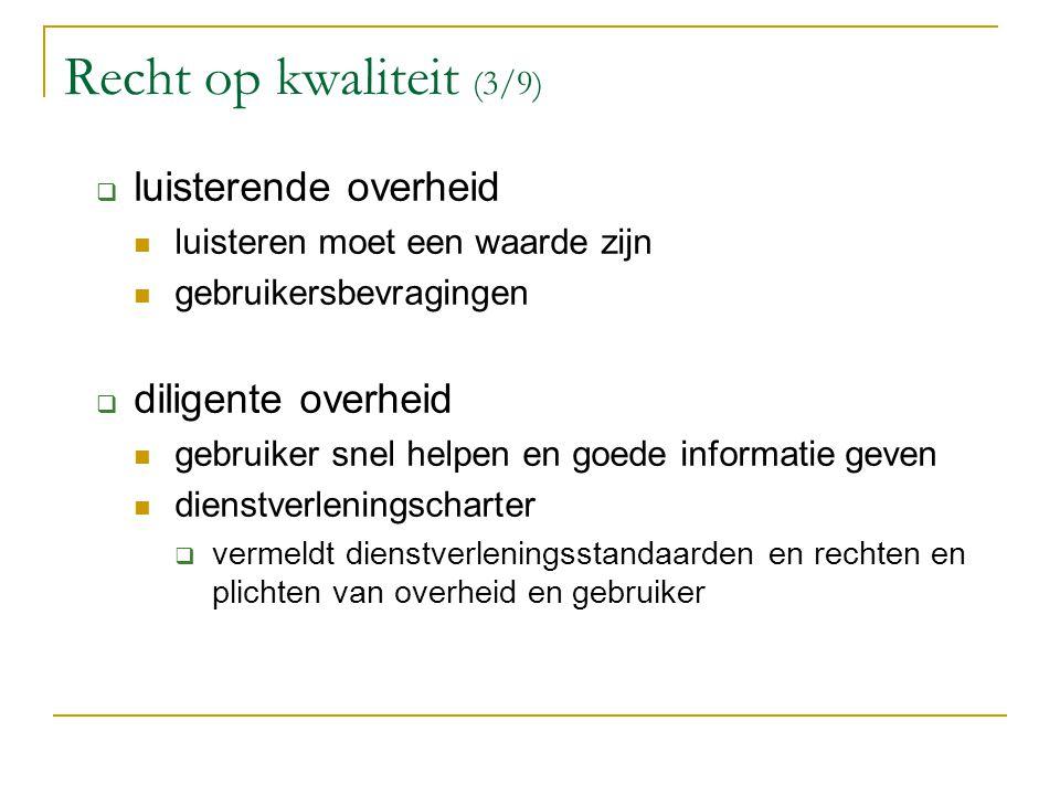 Recht op kwaliteit (3/9) luisterende overheid diligente overheid