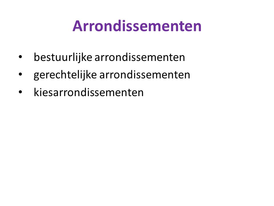 Arrondissementen bestuurlijke arrondissementen