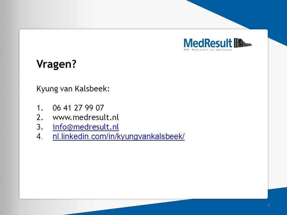 Vragen Kyung van Kalsbeek: 06 41 27 99 07 www.medresult.nl