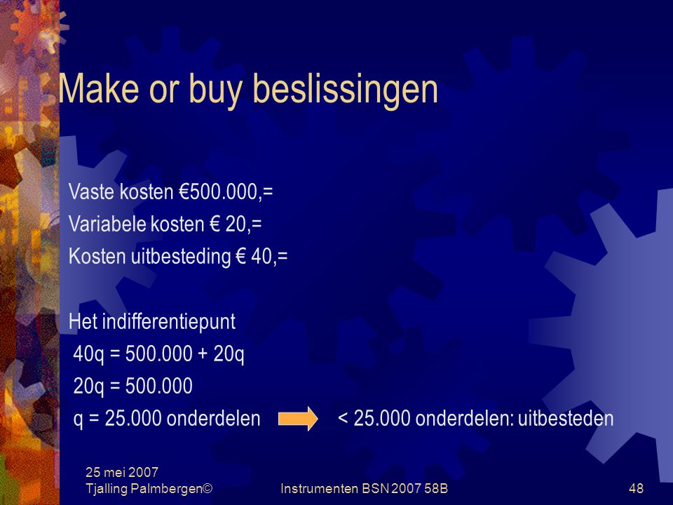 Make or buy beslissingen