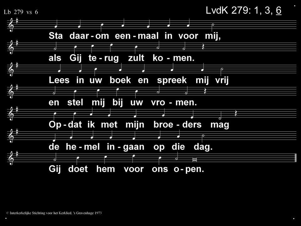 . LvdK 279: 1, 3, 6 . .