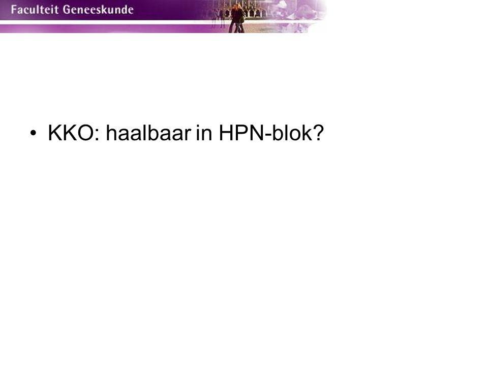 KKO: haalbaar in HPN-blok
